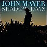 John Mayer Shadow Days (Single)