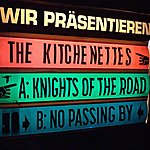 The Kitchenettes Knights Of The Road / No Passing By