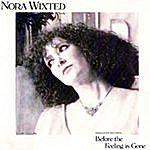 Nora Wixted Rabadash Records: Before The Feeling Is Gone