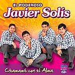 Javier Solís Chamamé Con El Alma