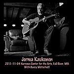Jorma Kaukonen 2011-11-04 Narrows Center For The Arts, Fall River, Ma