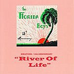 The Florida Boys Bibletone: River Of Life (13th Anniversary)