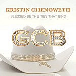 Kristin Chenoweth Blessed Be The Ties That Bind