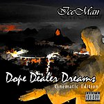 Iceman Dope Dealer Dreams