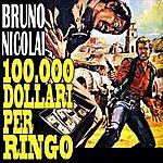 Bruno Nicolai 100.000 Dollari Per Ringo