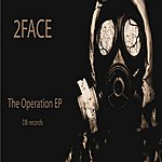 2 Face The Operation Ep
