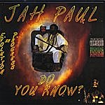 Jah Paul Do You Know?