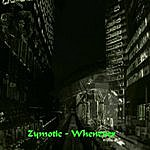 Zymotic Whenever