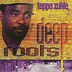 Tappa Zukie Deep Roots