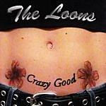 Loons Crazy Good