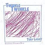 Tony Lasley Twinkle Twinkle