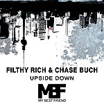 Filthy Rich Upside Down Ep