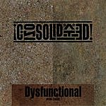 Consolidated Dysfunctional