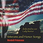 """Verdell Primeaux Veterans And Honor Songs """"Dedicated To Our Lady Warrior"""""""