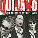 Café Quijano Que Grande Es Esto Del Amor (Ed. Especial)