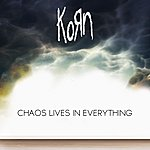 Korn Chaos Lives In Everything (Feat. Skrillex)