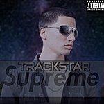 Track Star Supreme - Single