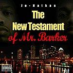 Jonathan The New Testament Of Mr. Barker