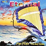 Eternal Pan Flute. The Best Songs Vol. II