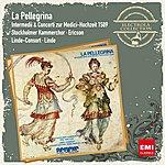 Hans-Martin Linde La Pellegrina - Musik Zur Medici-Hochzeit 1589
