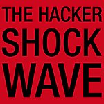 The Hacker Shockwave