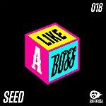 Seed Like A Boss