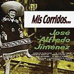 José Alfredo Jiménez Mis Corridos