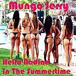 Mungo Jerry Hello Nadine