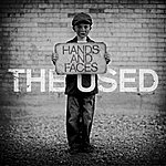 The Used Hands And Faces (Single)
