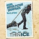 Jeff Danna Thin Ice (Original Motion Picture Soundtrack)
