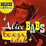 Alice Babs Teen Idol (Deluxe Edition)