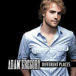 Adam Gregory Different Places