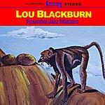Lou Blackburn Essential Jazz Masters