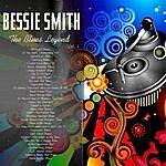 Bessie Smith Bessie Smith - The Blues Legend, Vol. 1