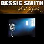 Bessie Smith Behind The Facade - Bessie Smith, Vol. 2