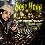 Boss Hogg R.E.A.L. - Recognize'n Errybody Aint Loyal: Bar4bar Mixtape Vol. 1