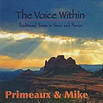 Primeaux & Mike The Voice Within