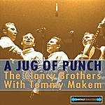 The Clancy Brothers A Jug Of Punch