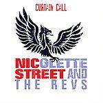 Nicolette Street Curtain Call (Feat. The Revs) - Single