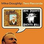 Mike Doughty Skittish/Rockity Roll