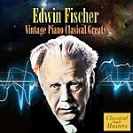Edwin Fischer Vintage Piano Classical Greats