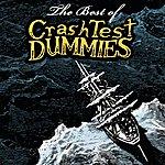 Crash Test Dummies The Best Of