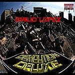 Emilio Lopez Demolition Deluxe