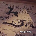 Doug Irving An Adirondack Suite