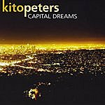 Kito Peters Capital Dreams