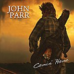 John Parr Comin' Home - Single