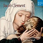 Huelgas Ensemble Jacob Clement