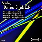 Sterling Banana Shark Ep