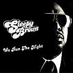 Sleepy Brown We Run The Night - Single