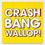 Logistics Crash, Bang, Wallop